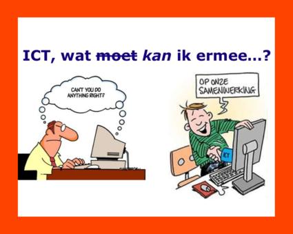 ICT: Wat kán ik ermee?